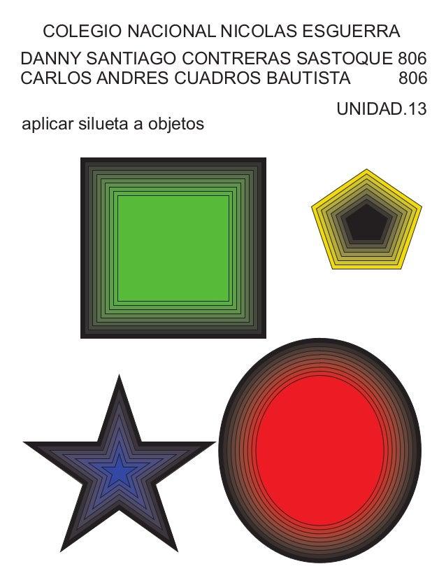 COLEGIO NACIONAL NICOLAS ESGUERRA  DANNY SANTIAGO CONTRERAS SASTOQUE 806  CARLOS ANDRES CUADROS BAUTISTA 806  UNIDAD.13  a...