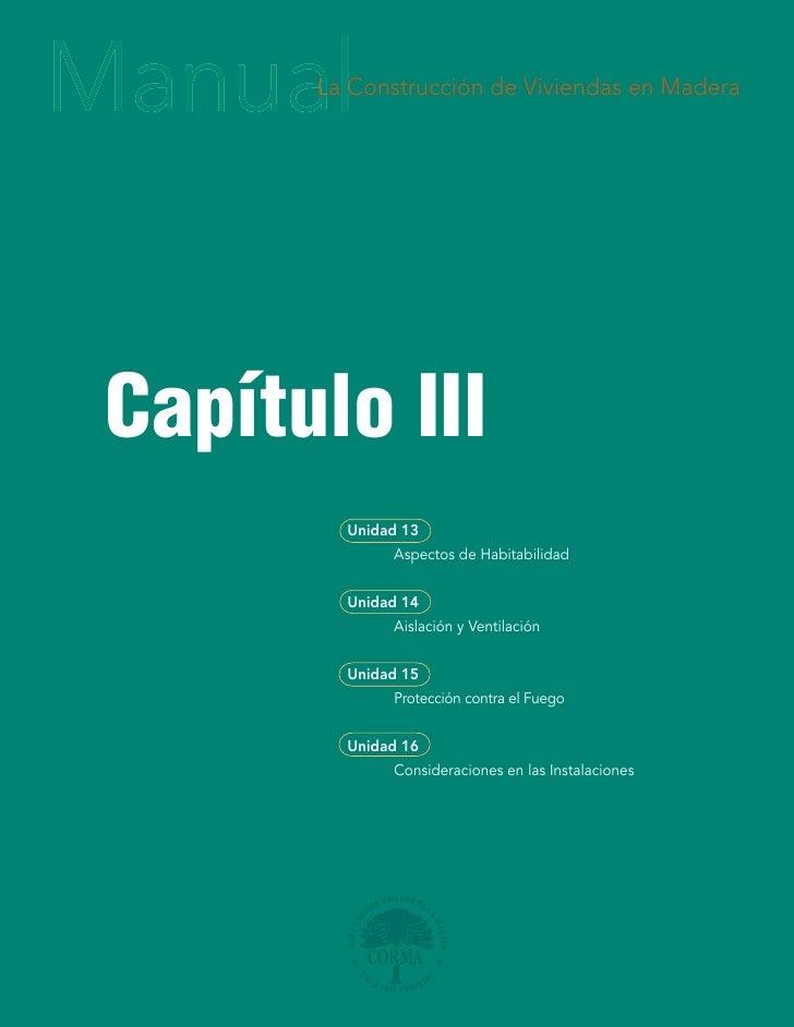 La Construcción de Viviendas en Madera                                    en Madera     Capítulo III         Unidad 13    ...