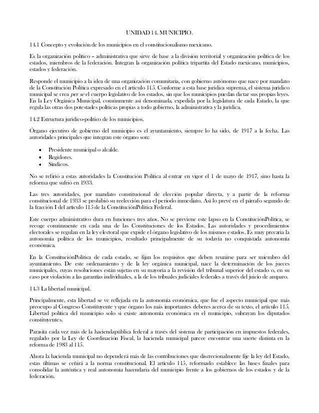 UNIDAD 14. MUNICIPIO.14.1 Concepto y evolución de los municipios en el constitucionalismo mexicano.Es la organización polí...