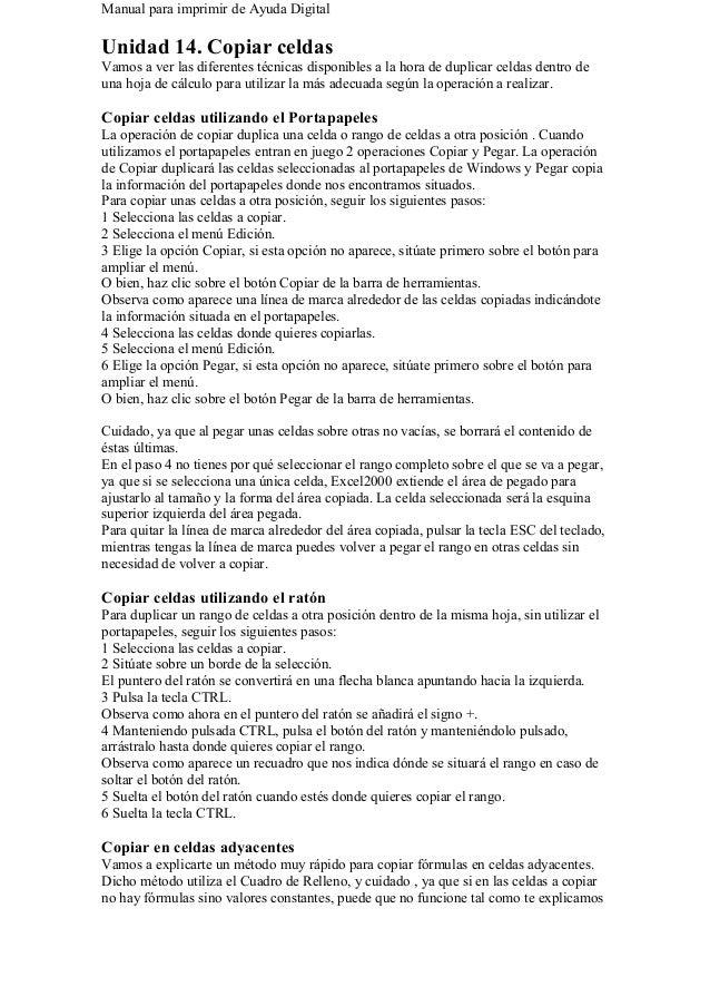 Manual para imprimir de Ayuda Digital Unidad 14. Copiar celdas Vamos a ver las diferentes técnicas disponibles a la hora d...