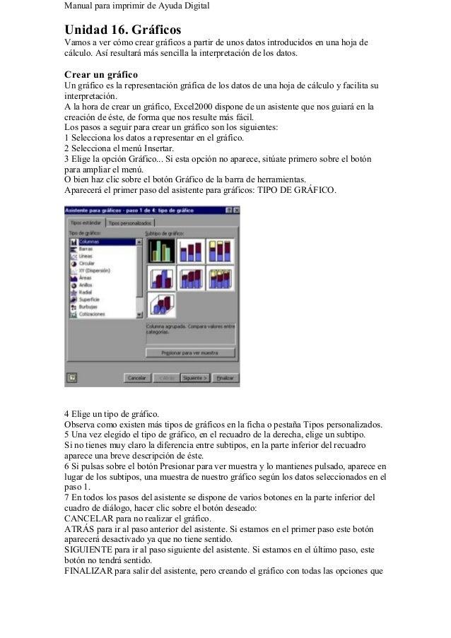 Manual para imprimir de Ayuda Digital Unidad 16. Gráficos Vamos a ver cómo crear gráficos a partir de unos datos introduci...