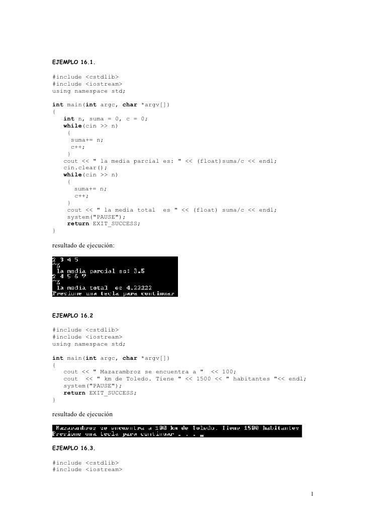 EJEMPLO 16.1.  #include <cstdlib> #include <iostream> using namespace std;  int main(int argc, char *argv[]) {    int n, s...