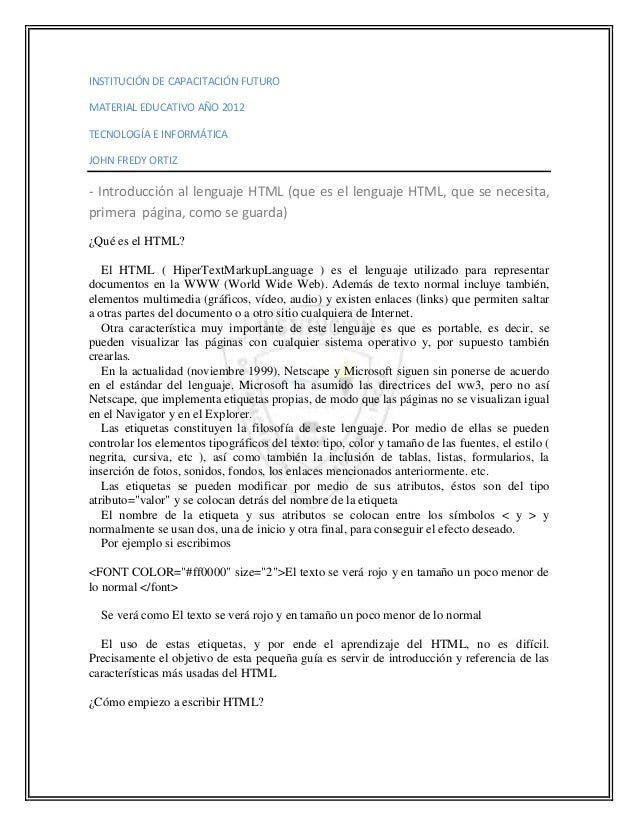 INSTITUCIÓN DE CAPACITACIÓN FUTUROMATERIAL EDUCATIVO AÑO 2012TECNOLOGÍA E INFORMÁTICAJOHN FREDY ORTIZ- Introducción al len...