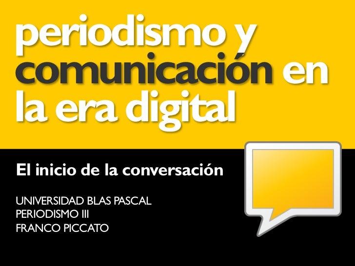 Periodismo y comunicación en la era digital