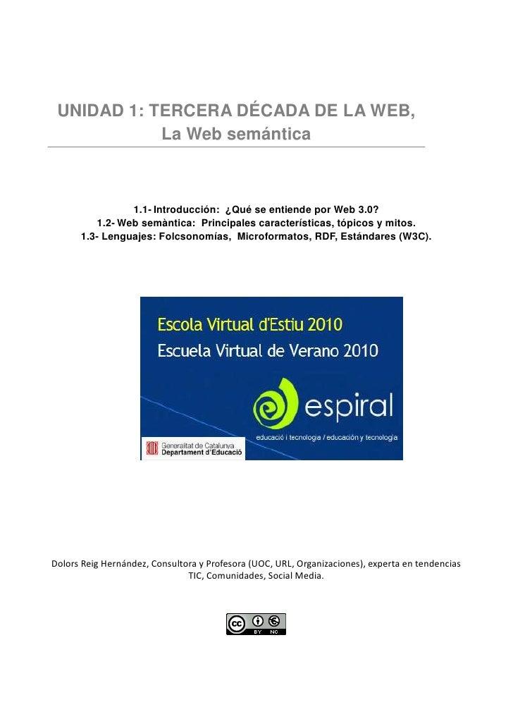 UNIDAD 1: TERCERA DÉCADA DE LA WEB,             La Web semántica                    1.1- Introducción: ¿Qué se entiende po...