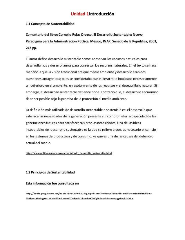 Unidad 1Introducción 1.1 Concepto de Sustentabilidad Comentario del libro: Cornelio Rojas Orozco, El Desarrollo Sustentabl...