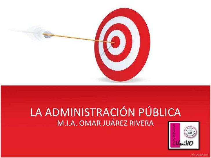 Unidad 1 la administracion publica