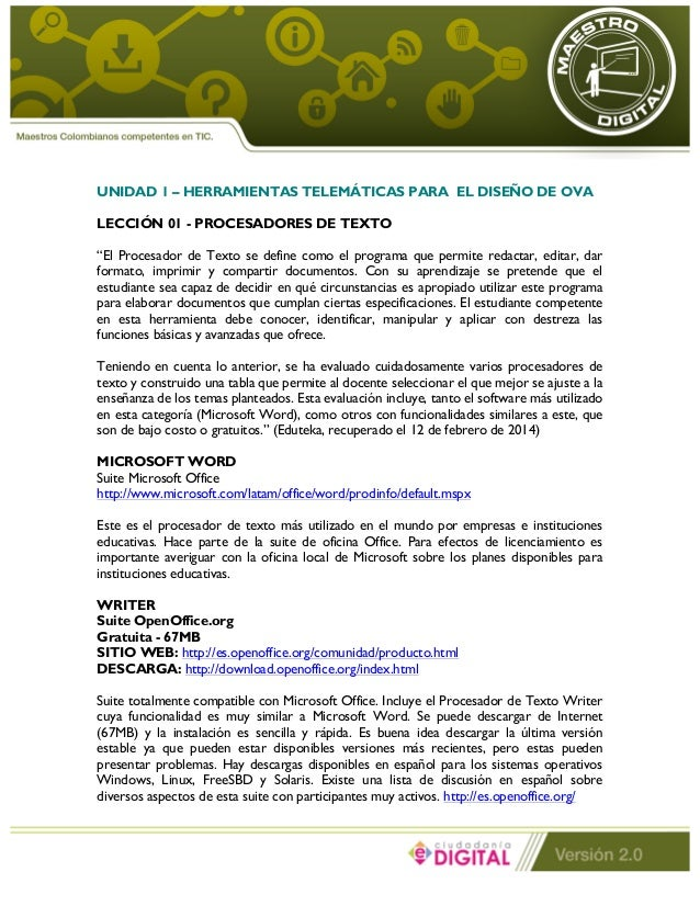 """UNIDAD 1 – HERRAMIENTAS TELEMÁTICAS PARA EL DISEÑO DE OVA  LECCIÓN 01 - PROCESADORES DE TEXTO  """"El Procesador de Texto se ..."""