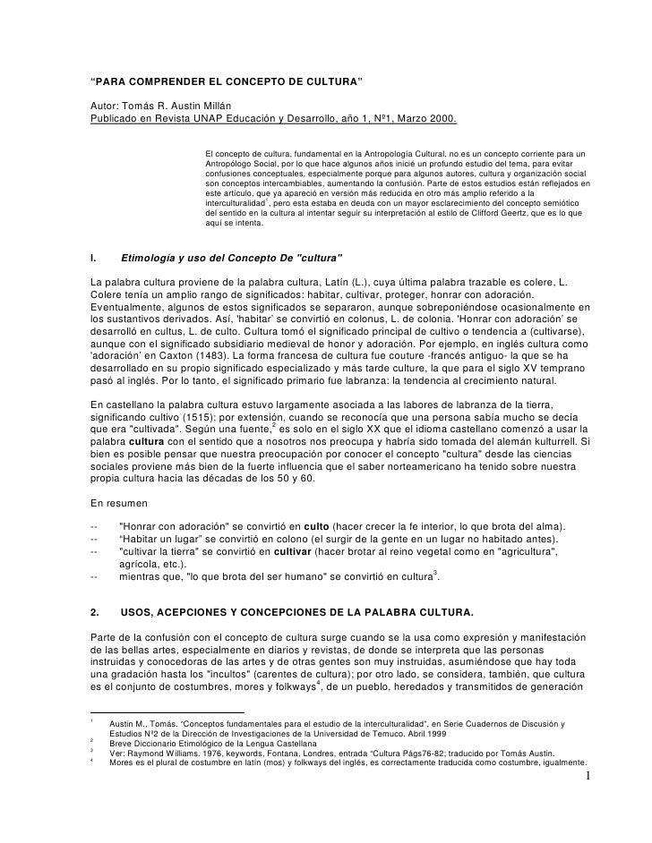 """""""PARA COMPRENDER EL CONCEPTO DE CULTURA""""  Autor: Tomás R. Austin Millán Publicado en Revista UNAP Educación y Desarrollo, ..."""