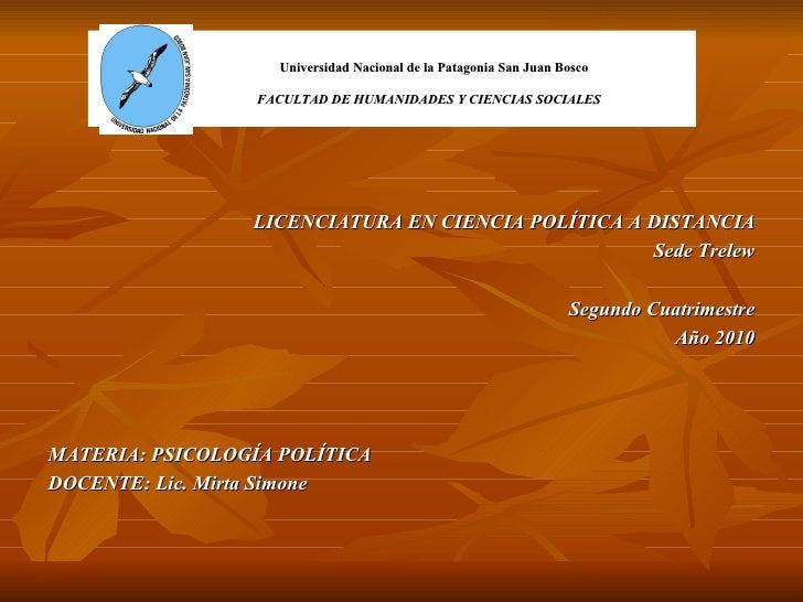 Universidad Nacional de la Patagonia San Juan Bosco   FACULTAD DE HUMANIDADES Y CIENCIAS SOCIALES <ul><li>LICENCIATURA E...