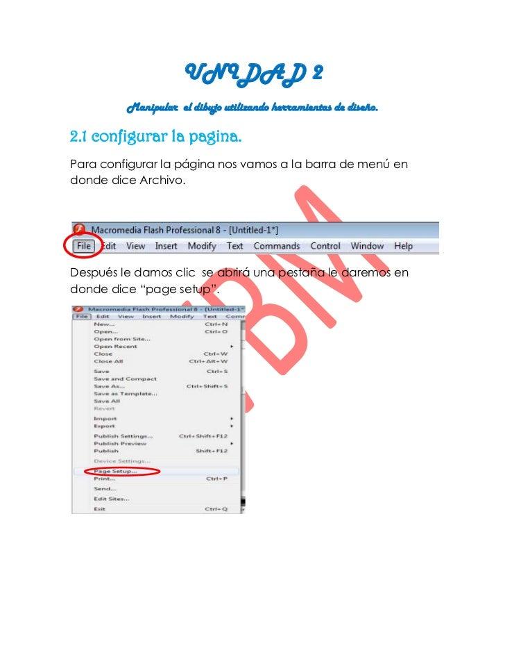 UNIDAD 2         Manipular el dibujo utilizando herramientas de diseño.2.1 configurar la pagina.Para configurar la página ...