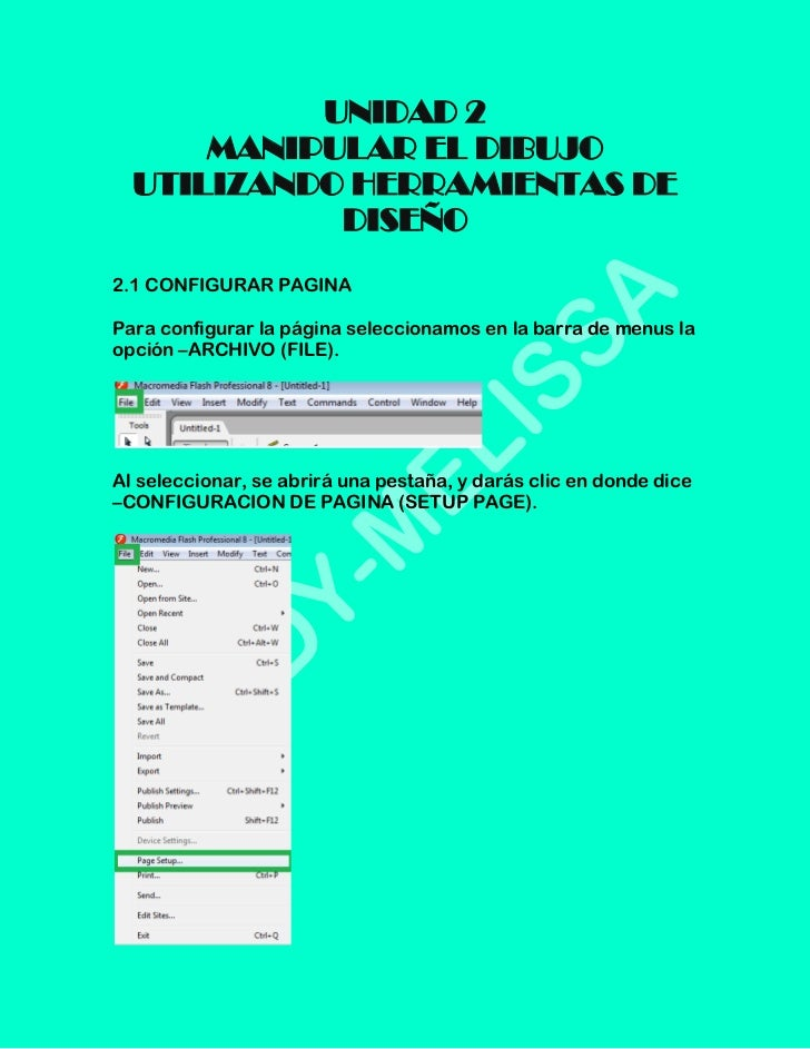 UNIDAD 2      MANIPULAR EL DIBUJO  UTILIZANDO HERRAMIENTAS DE            DISEÑO2.1 CONFIGURAR PAGINAPara configurar la pág...