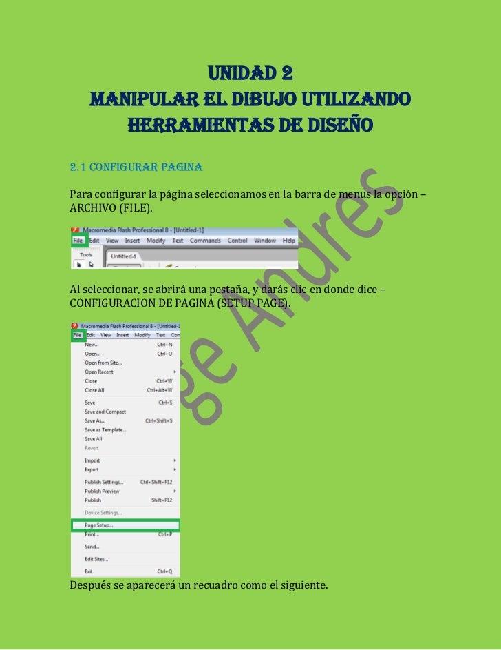 UNIDAD 2    MANIPULAR EL DIBUJO UTILIZANDO       HERRAMIENTAS DE DISEÑO2.1 CONFIGURAR PAGINAPara configurar la página sele...