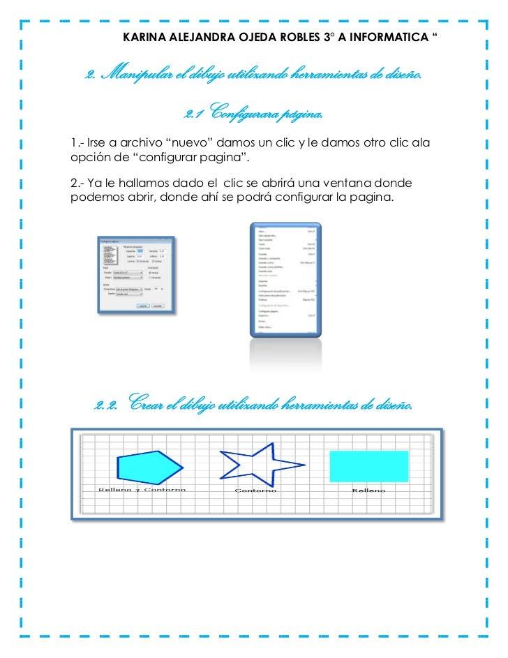 """KARINA ALEJANDRA OJEDA ROBLES 3° A INFORMATICA """"  2. Manipular el dibujo utilizando herramientas de diseño.               ..."""