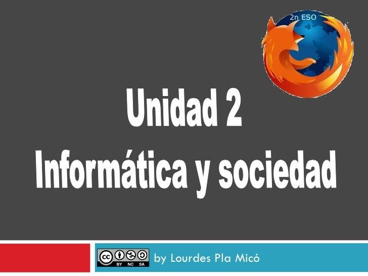 Unidad 2 - Informàtica i societat