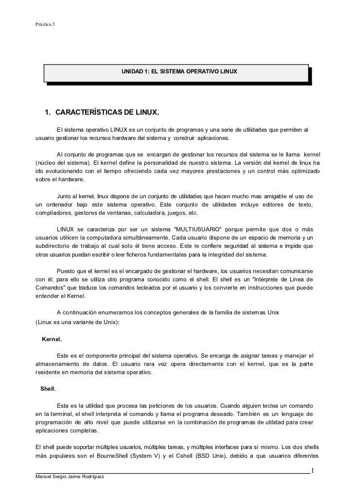 Práctica 5                                    UNIDAD 1: EL SISTEMA OPERATIVO LINUX    1. CARACTERÍSTICAS DE LINUX.        ...