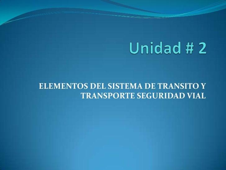 Unidad # 2 2012