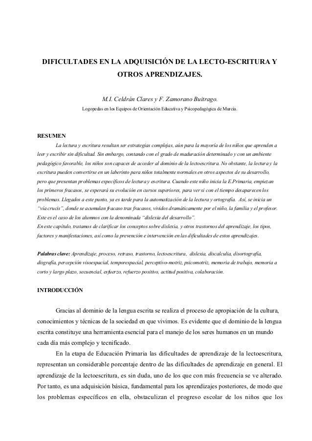 DIFICULTADES EN LA ADQUISICIÓN DE LA LECTO-ESCRITURA Y OTROS APRENDIZAJES. M.I. Celdrán Clares y F. Zamorano Buitrago. Log...