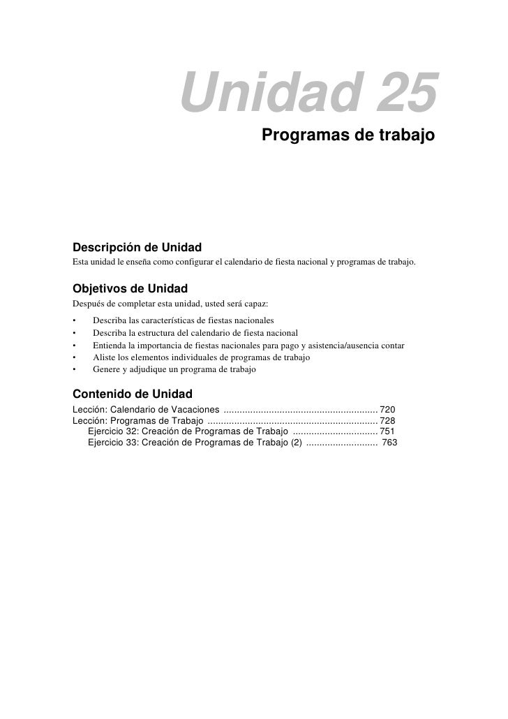 Unidad 25                                                         Programas de trabajoDescripción de UnidadEsta unidad le ...