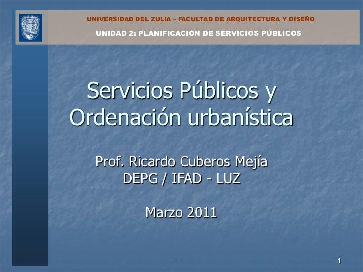 Servicios Públicos y Ordenación Urbanística. Unidad 2 (Parte 1)