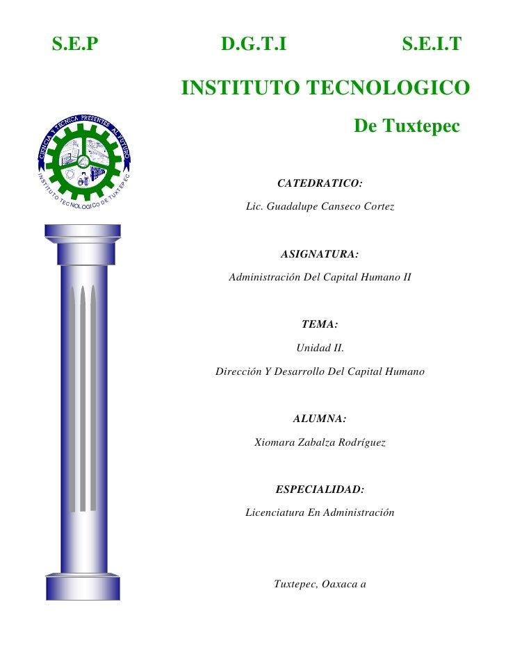 S.E.PD.G.T.IINSTITUTO TECNOLOGICOS.E.I.T<br />De Tuxtepec-508635215900<br />CATEDRATICO:Lic. Guadalupe Canseco CortezASIGN...