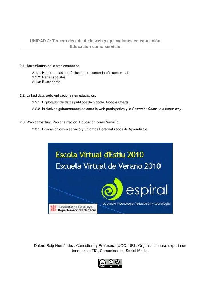 UNIDAD 2: Tercera década de la web y aplicaciones en educación,                          Educación como servicio.    2.1 H...