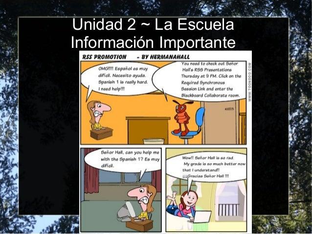 Unidad 2 ~ La Escuela Información Importante