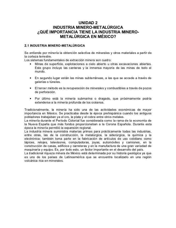 UNIDAD 2               INDUSTRIA MINERO-METALÚRGICA        ¿QUÉ IMPORTANCIA TIENE LA INDUSTRIA MINERO-                  ME...