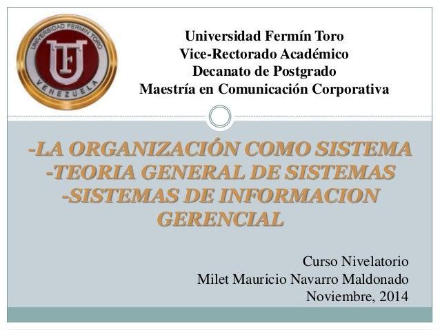 Universidad Fermín Toro  Vice-Rectorado Académico  Decanato de Postgrado  Maestría en Comunicación Corporativa  -LA ORGANI...
