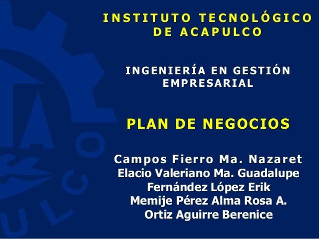 PLAN DE NEGOCIOS. Unidad 3. Diseño Organizacional, Marco Legal y Fiscal
