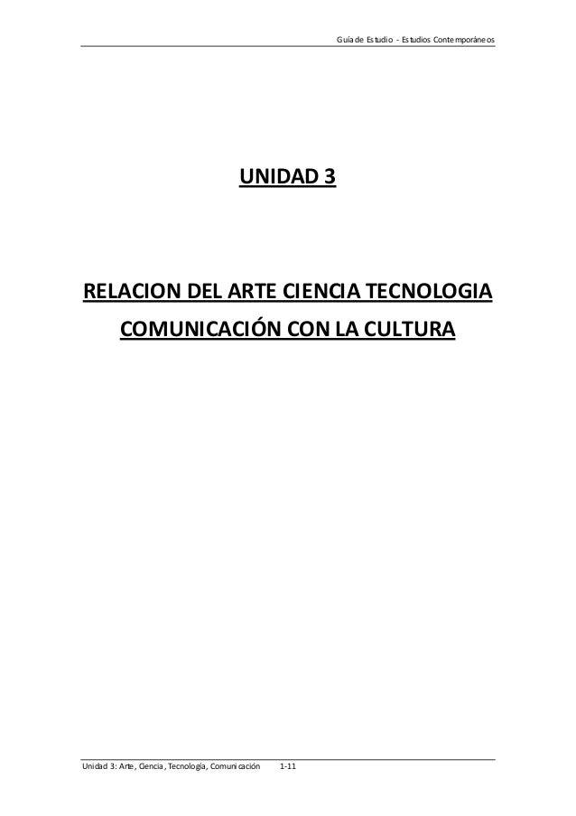 Unidad 3 arte ciencia tecnologia comunicacion