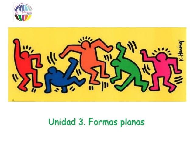 Unidad3 formas planas