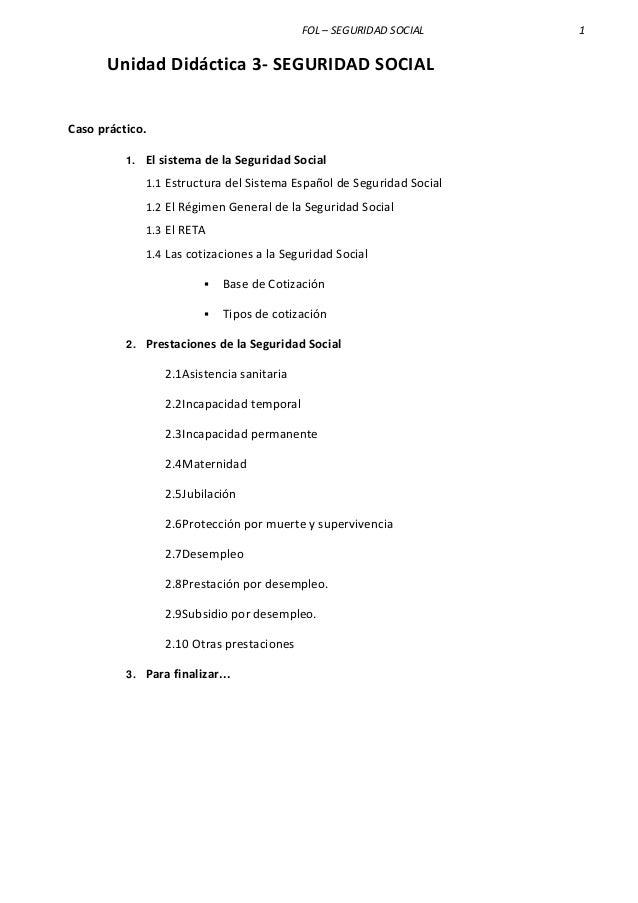 FOL – SEGURIDAD SOCIAL 1 Unidad Didáctica 3- SEGURIDAD SOCIAL Caso práctico. 1. El sistema de la Seguridad Social 1.1 Estr...