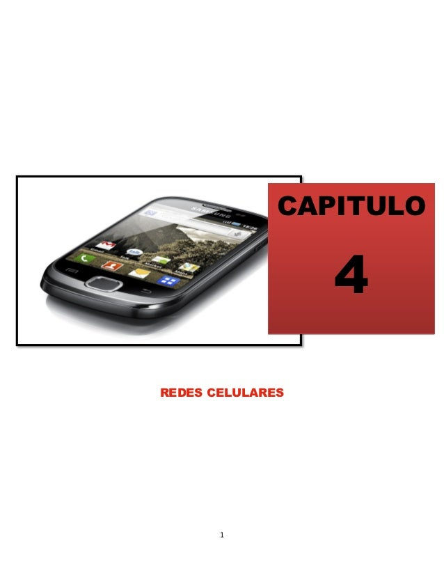 CAPITULO                  4REDES CELULARES       1