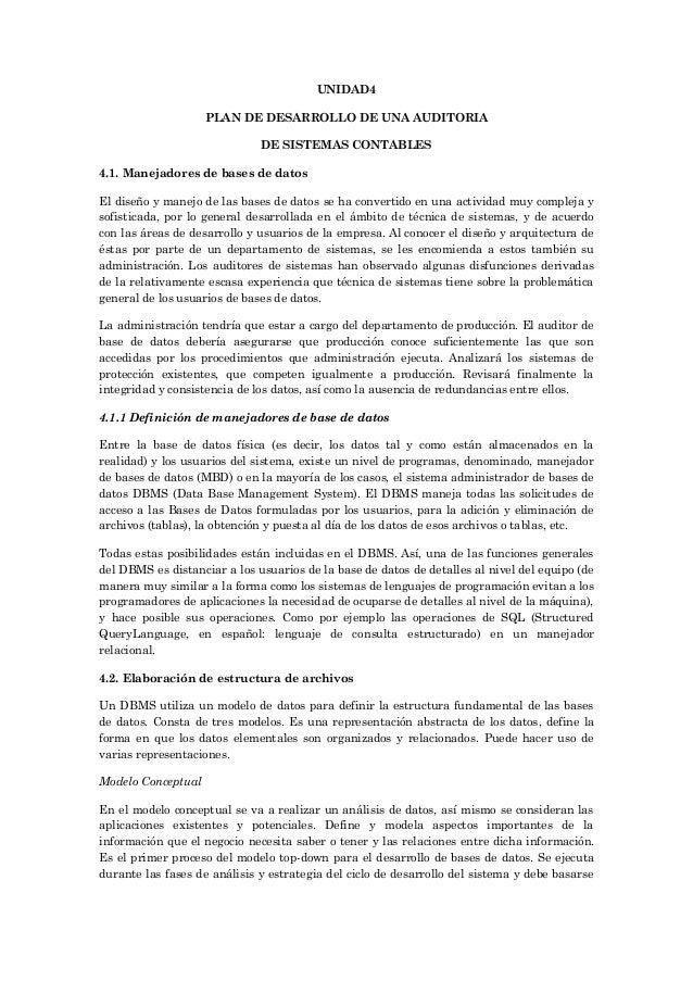UNIDAD4                    PLAN DE DESARROLLO DE UNA AUDITORIA                              DE SISTEMAS CONTABLES4.1. Mane...