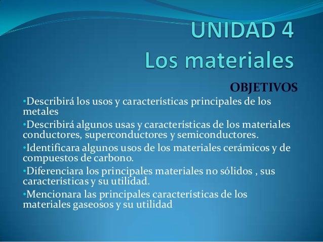 Tecno 1 Unidad 4 materiales