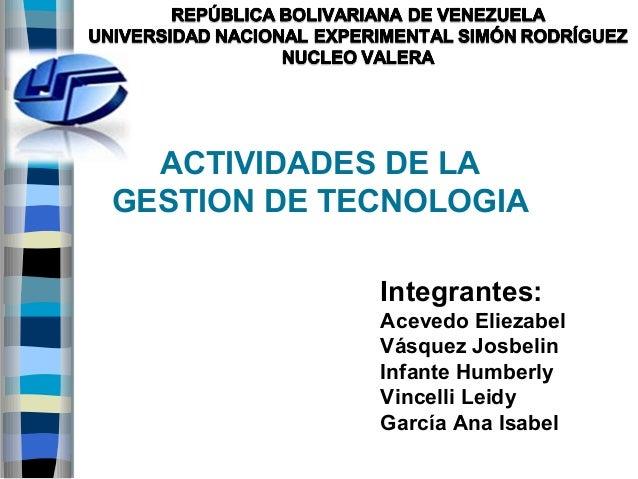 ACTIVIDADES DE LA GESTIÓN DE TECNOLOGIA