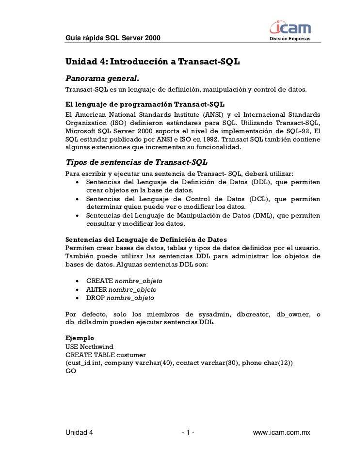 Guía rápida SQL Server 2000                                    División EmpresasUnidad 4: Introducción a Transact-SQLPanor...