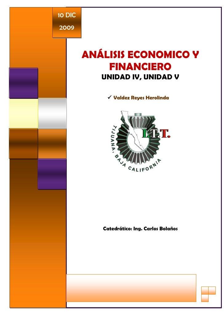 10 DIC 2009             ANÁLISIS ECONOMICO Y              FINANCIERO             UNIDAD IV, UNIDAD V                Valde...