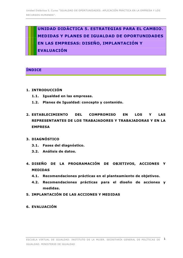 """Unidad Didáctica 5. Curso """"IGUALDAD DE OPORTUNIDADES: APLICACIÓN PRÁCTICA EN LA EMPRESA Y LOSRECURSOS HUMANOS"""".       UNID..."""