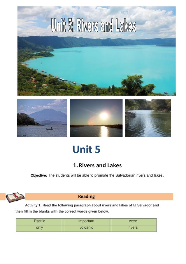 Unit 5                                    1. Rivers and Lakes         Objective: The students will be able to promote the ...