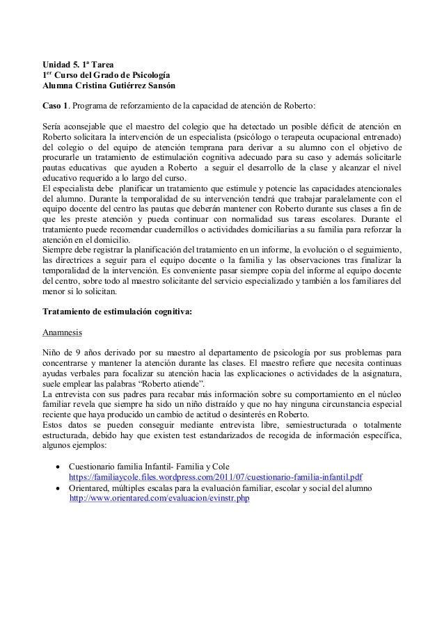 Unidad 5. 1ª Tarea 1er Curso del Grado de Psicología Alumna Cristina Gutiérrez Sansón Caso 1. Programa de reforzamiento de...