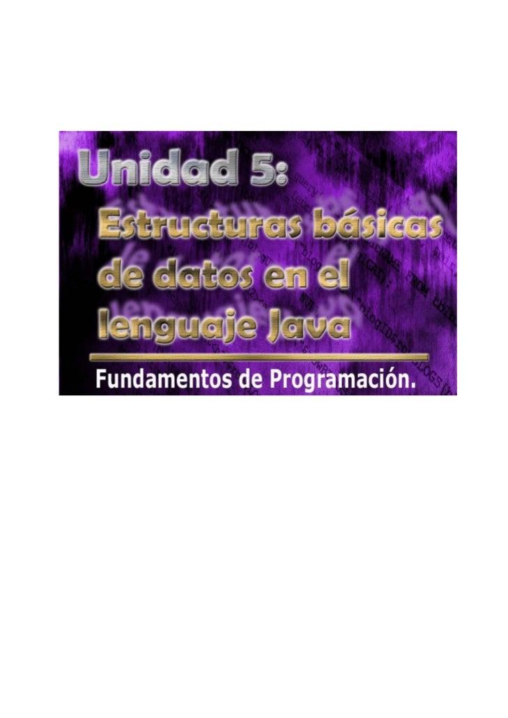 fundamentos de programación(unidad 4) programación estructurada en Java