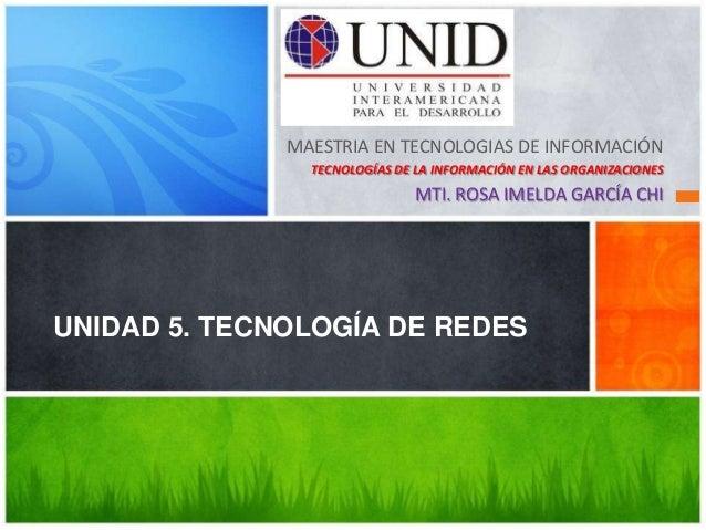 Unidad 5. tecnología de redes