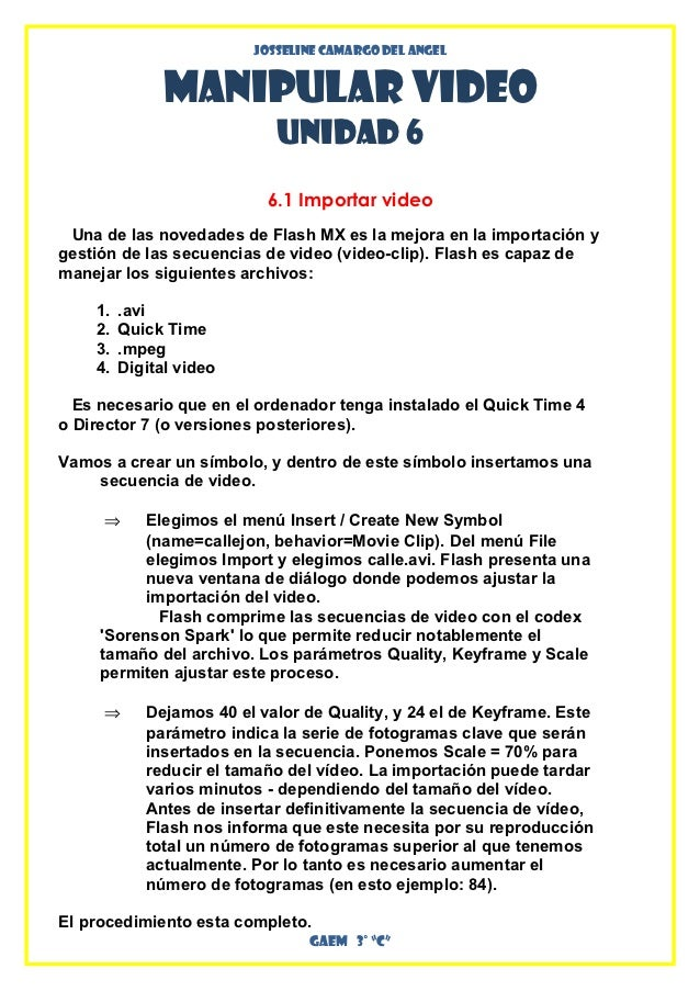 Josseline Camargo del angel               Manipular Video                            UNIDAD 6                           6....