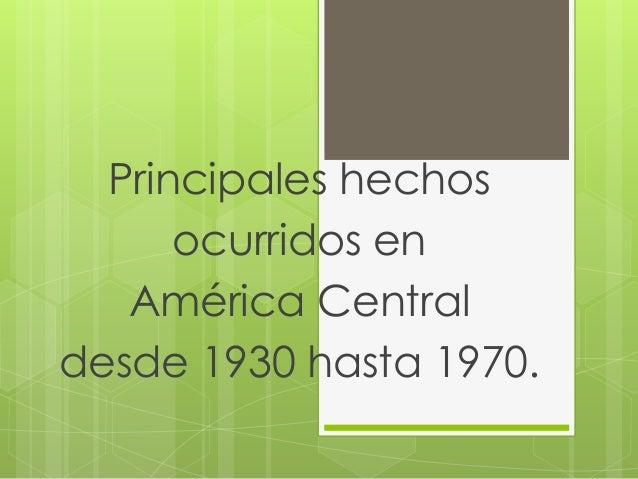 Principales hechos económicos, políticos y sociales ocurridos en ...