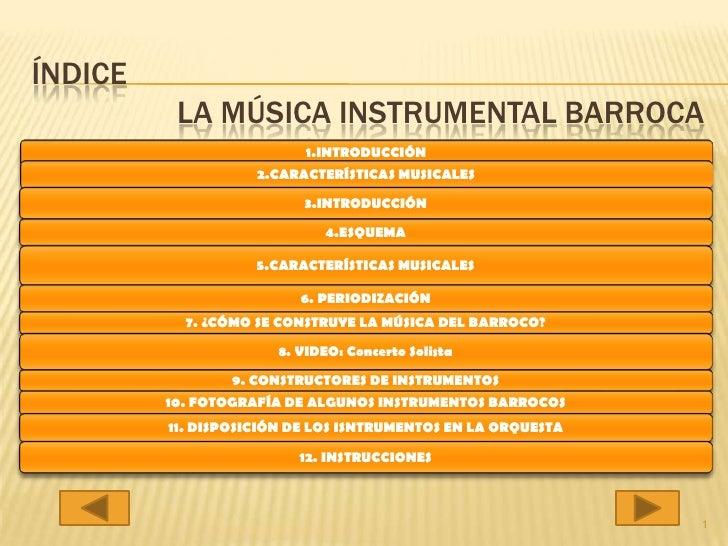 ÍNDICEla música instrumental barroca<br />1<br />