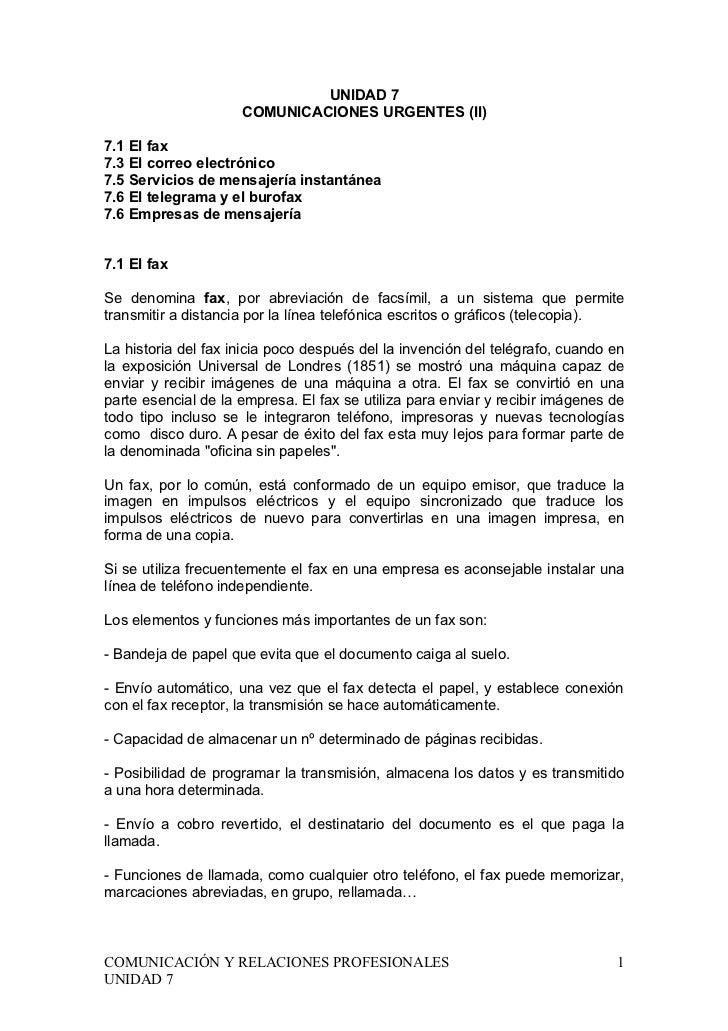 UNIDAD 7                     COMUNICACIONES URGENTES (II)7.1 El fax7.3 El correo electrónico7.5 Servicios de mensajería in...