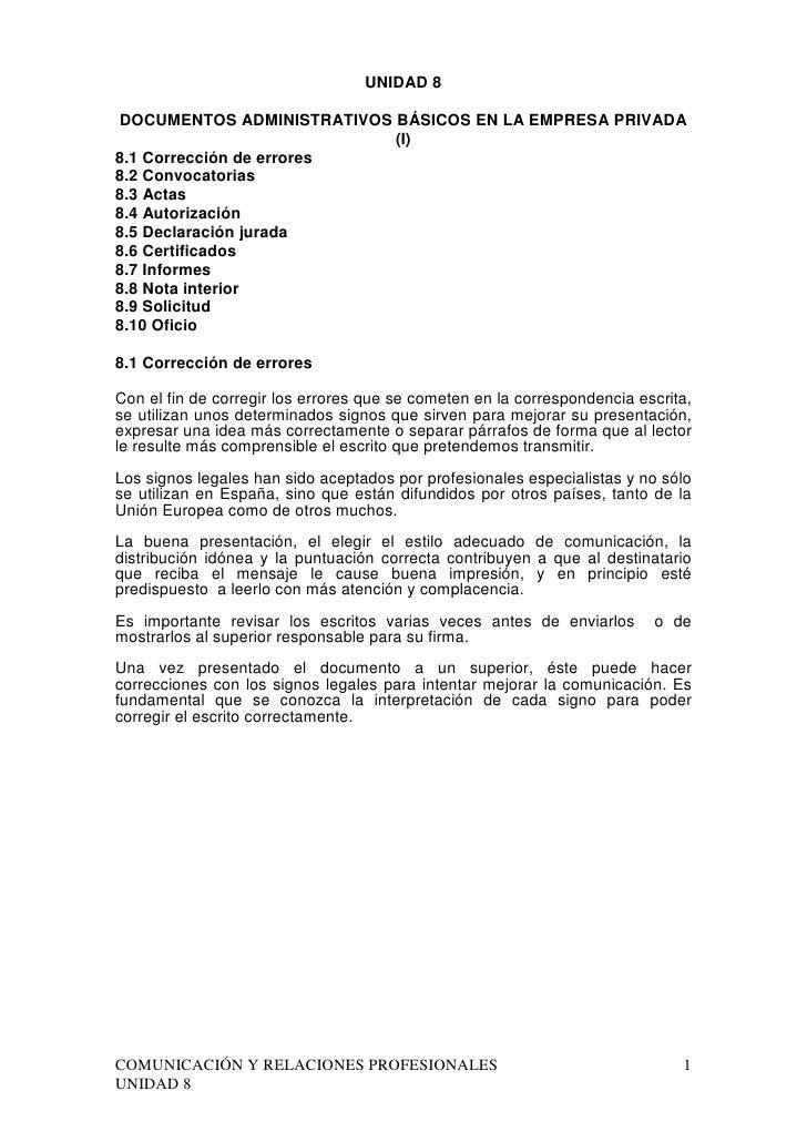 UNIDAD 8DOCUMENTOS ADMINISTRATIVOS BÁSICOS EN LA EMPRESA PRIVADA                           (I)8.1 Corrección de errores8.2...