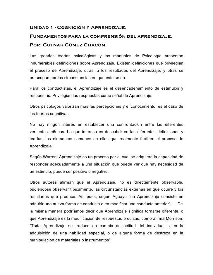 Unidad 1 - Cognición Y Aprendizaje.Fundamentos para la comprensión del aprendizaje.Por: Gutnar Gómez Chacón.Las grandes te...